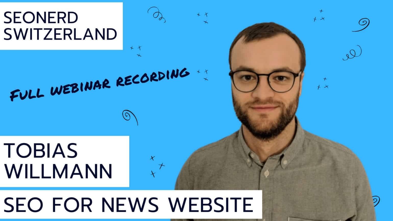 SEOnerdSwitzerland-News SEO-Tobias Willmann-Blick