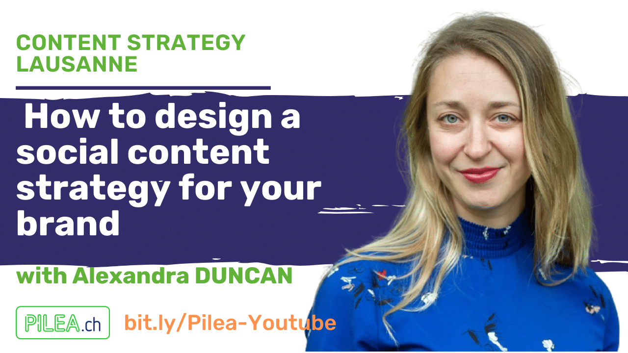 Content Strategy Lausanne-Alexandra DUNCAN about social content strategy