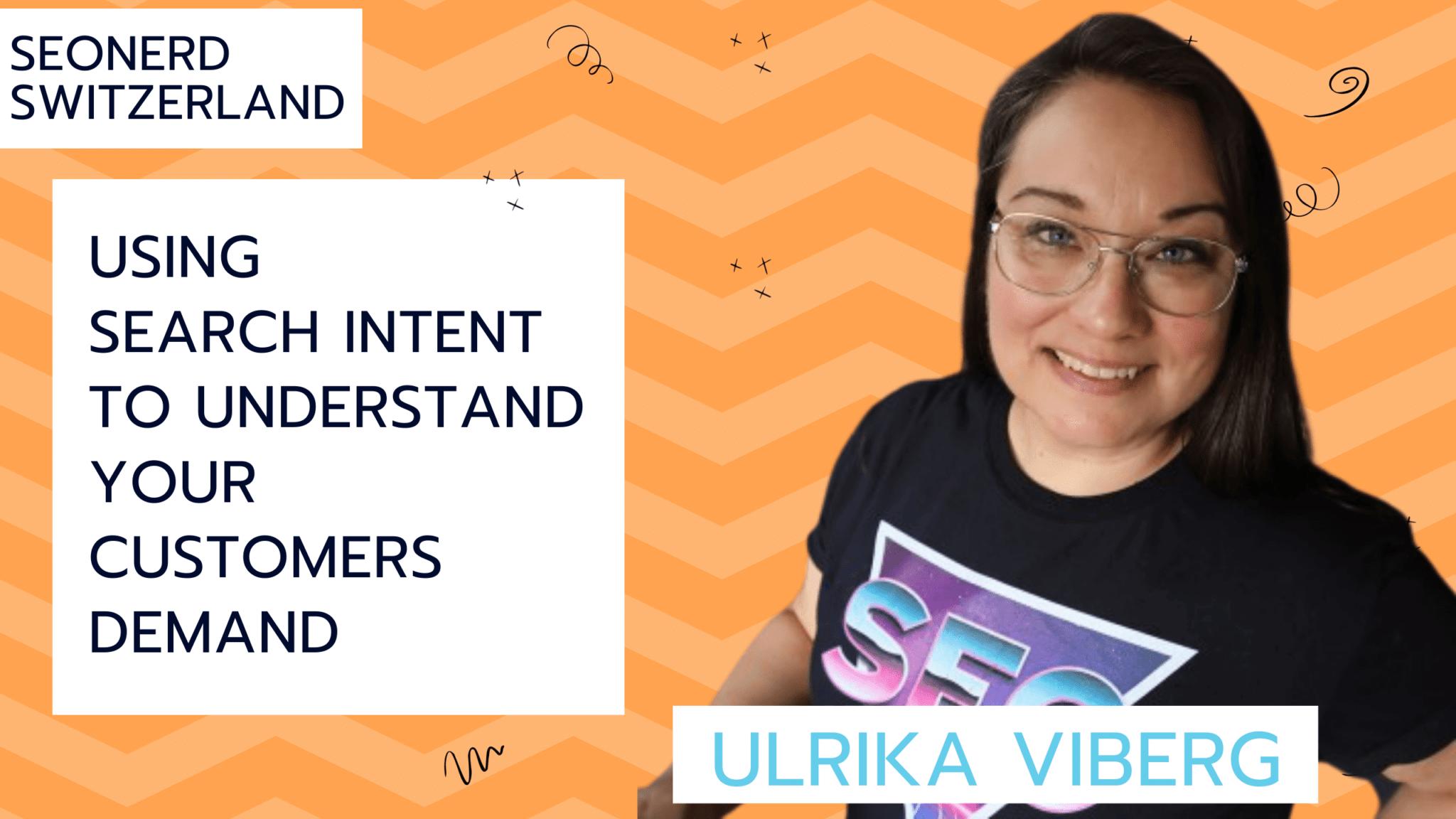 Ulrike Viberg at SEOnerdSwitzerland about the customer search journey
